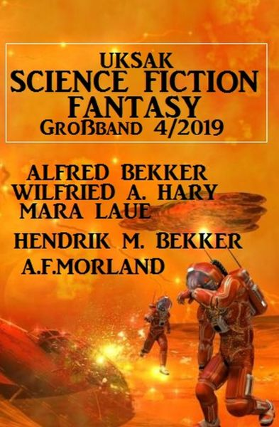 Uksak Science Fiction Fantasy Großband 4/2019