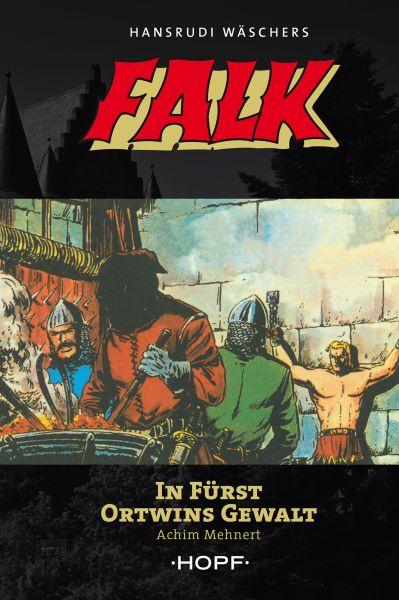Falk 3: In Fürst Ortwins Gewalt