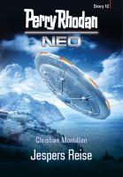 Perry Rhodan Neo Story 12: Jespers Reise