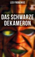 Das schwarze Dekameron (Vollständige Ausgabe)