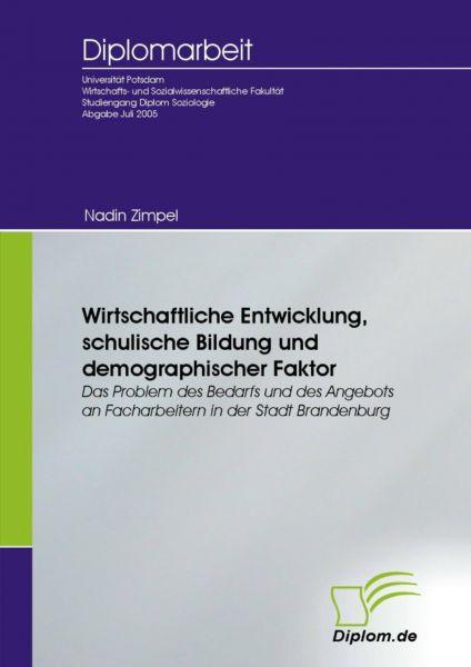 Wirtschaftliche Entwicklung, schulische Bildung und demographischer Faktor