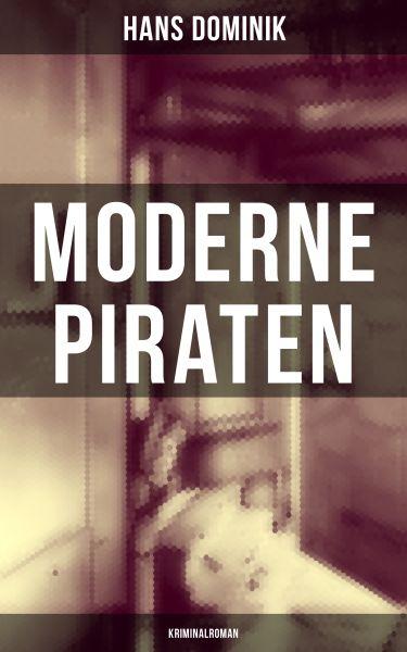 Moderne Piraten (Kriminalroman)