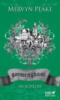 Gormenghast / Im Schloss