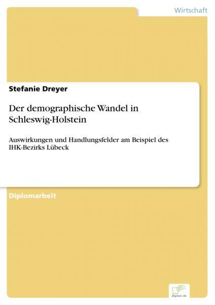 Der demographische Wandel in Schleswig-Holstein