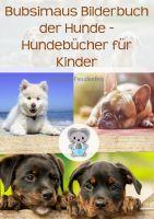 Bubsimaus Bilderbuch der Hunde - Hundebücher für Kinder