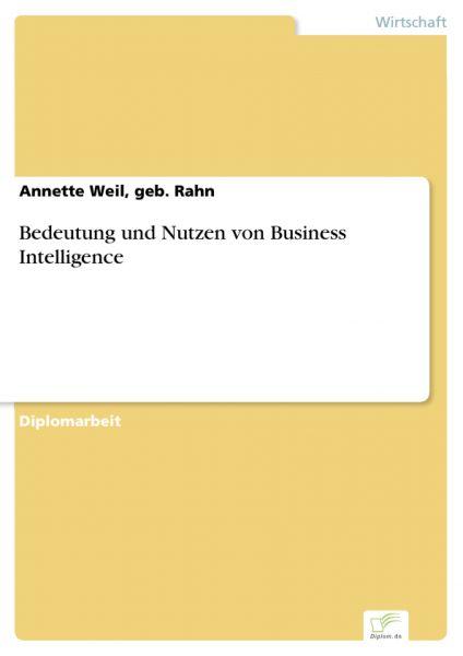 Bedeutung und Nutzen von Business Intelligence