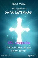Die Legende von Sarah und Thomas - Die Prinzessin, die ihre Eltern tötete (Band 1 - XXL Leseprobe)