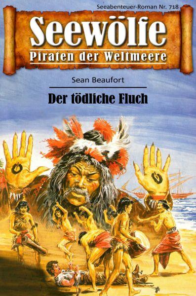 Seewölfe - Piraten der Weltmeere 718