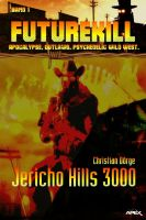 FUTUREKILL, Band 1: JERICHO HILLS 3000