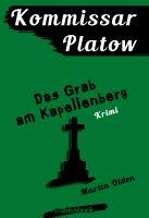 Kommissar Platow, Band 2: Das Grab am Kapellenberg