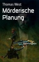 Mörderische Planung