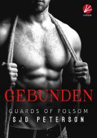 Guards of Folsom: Gebunden