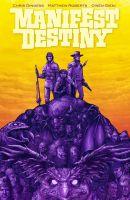 Manifest Destiny 5: Mnemophobia & Chronophobia