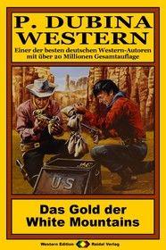 P. Dubina Western 59: Das Gold der White Mountains