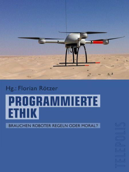 Programmierte Ethik (Telepolis)