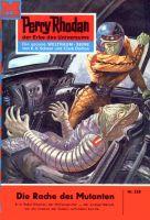 Perry Rhodan 228: Die Rache des Mutanten (Heftroman)