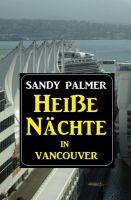 Heiße Nächte in Vancouver