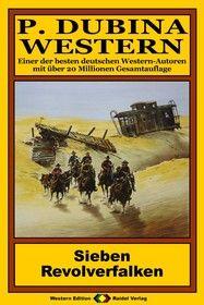 P. Dubina Western 55: Sieben Revolverfalken