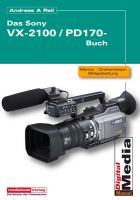 Sony VX 2100 / PD 170 - Praxisbuch