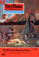 Perry Rhodan 252: Die Welt der Regenerierten (Heftroman)