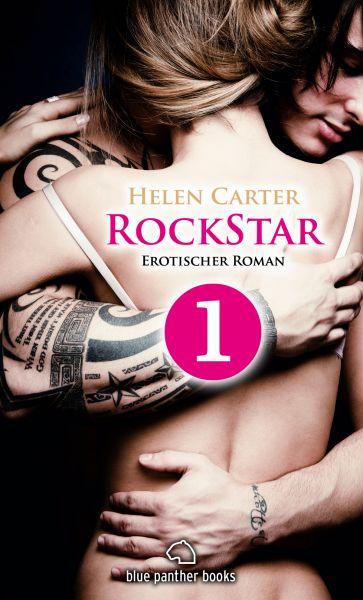 Rockstar   Band 1   Teil 1   Erotischer Roman