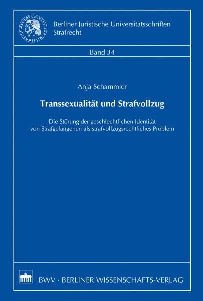 Transsexualität und Strafvollzug