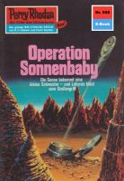 Perry Rhodan 668: Operation Sonnenbaby (Heftroman)