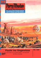 Perry Rhodan 461: Flucht ins Ungewisse (Heftroman)