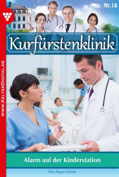 Kurfürstenklinik 18 – Arztroman