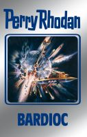 Perry Rhodan 100: Bardioc (Silberband)