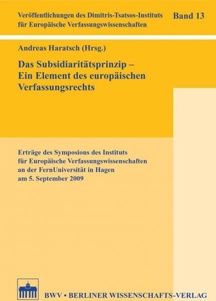 Das Subsidiaritätsprinzip - Ein Element des europäischen Verfassungsrechts