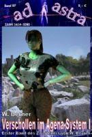 AD ASTRA 097: Verschollen im Agena-System I