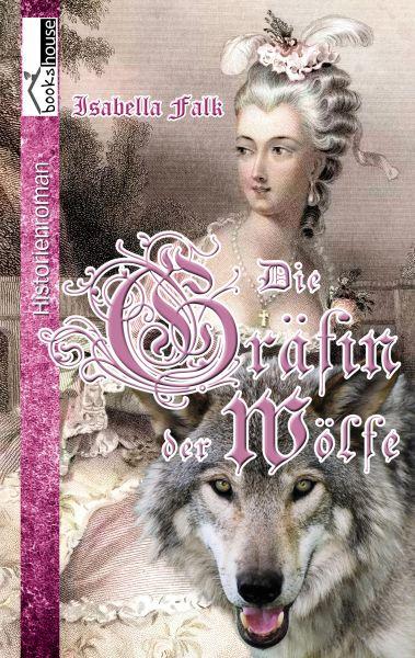 Die Gräfin der Wölfe