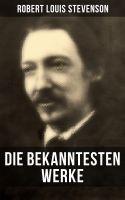 Die bekanntesten Werke von Robert Louis Stevenson