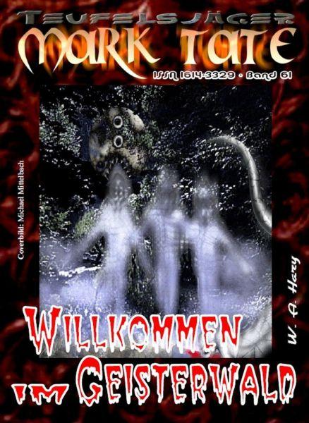 TEUFELSJÄGER 061: Willkommen im Geisterwald