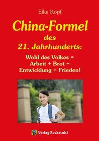Die China-Formel des 21. Jahrhunderts