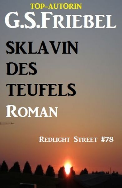 Sklavin des Teufels: Redlight Street #78