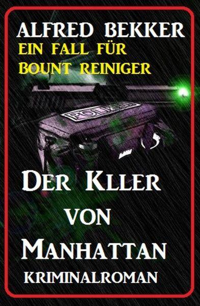 Bount Reiniger - Der Killer von Manhattan