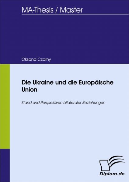 Die Ukraine und die Europäische Union