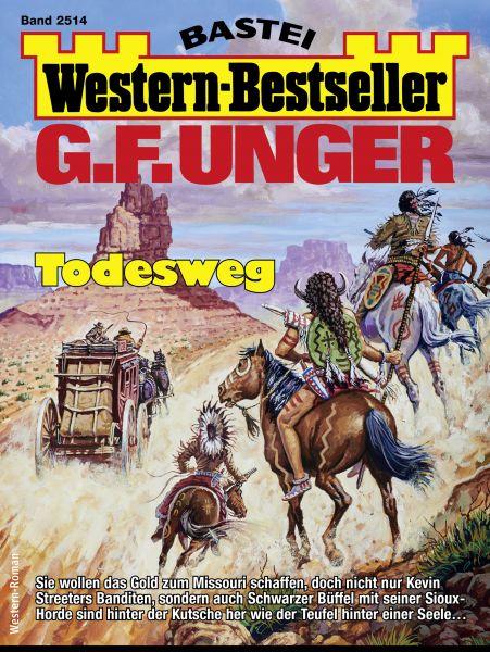 G. F. Unger Western-Bestseller 2514 - Western