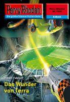 Perry Rhodan 2336: Das Wunder von Terra (Heftroman)