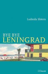 Bye Bye Leningrad
