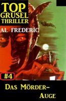 Top Grusel Thriller #4: Das Mörder-Auge