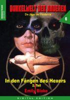 Dunkelwelt der Anderen 06 - In den Fängen des Hexers (Teil 2 v. 2)