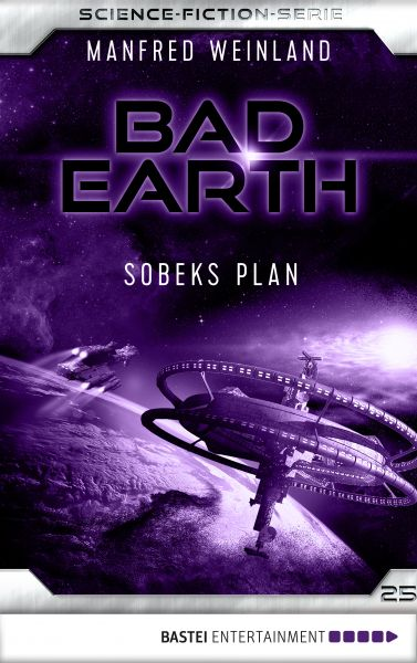 Bad Earth 25 - Science-Fiction-Serie