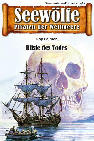 Seewölfe - Piraten der Weltmeere 482