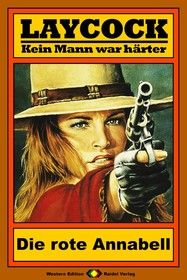 Laycock Western 33: Die rote Annabell