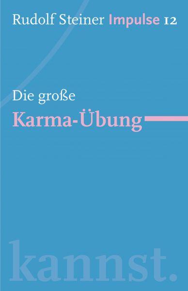 Die große Karma-Übung