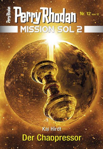 Mission SOL 2020 / 12: Der Chaopressor