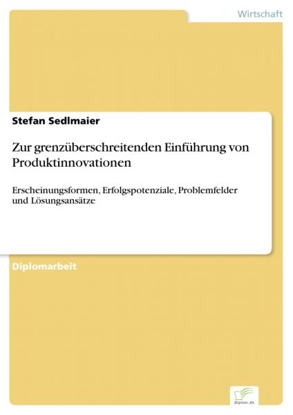 Zur grenzüberschreitenden Einführung von Produktinnovationen